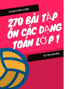 270-bai-tap-on-cac-dang-toan-lop-1